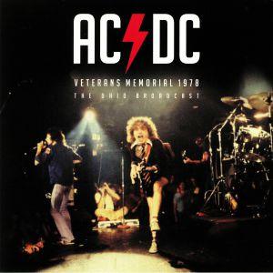 AC/DC - Veterans Memorial 1978: The Ohio Broadcast