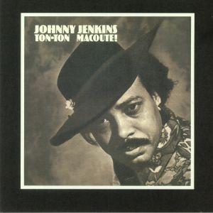 JENKINS, Johnny - Ton Ton Macoute!