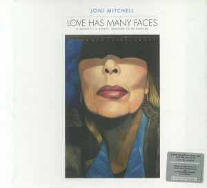 MITCHELL, Joni - Love Has Many Faces: A Quartet A Ballet Waiting To Be Danced