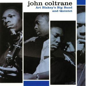 COLTRANE, John - Art Blakey's Big Band & Quintet