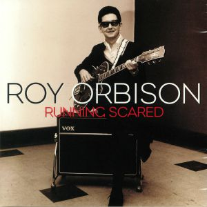 ORBISON, Roy - Running Scared