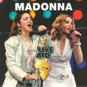 MADONNA - Live Aid 1985-2005