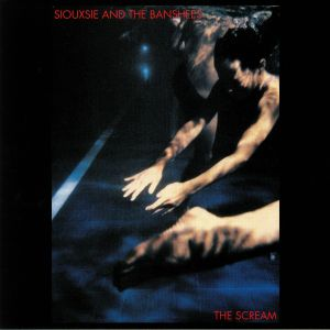 SIOUXSIE & THE BANSHEES - The Scream (reissue)