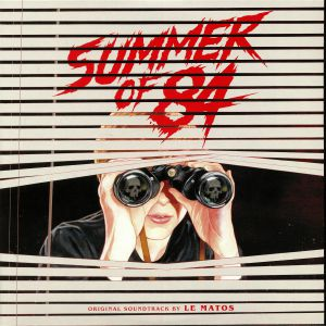 LE MATOS - Summer Of 84 (Soundtrack)