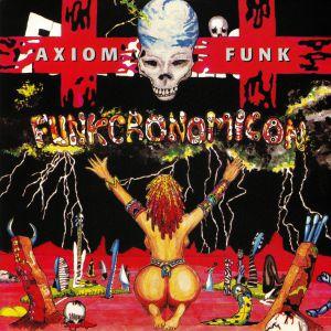 AXIOM FUNK - Funkcronomicon