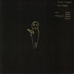 RUSSELL, Bruce/NOEL MEEK - Classical Music