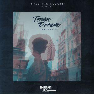 VARIOUS - Free The Robots Presents: Tempo Dreams Volume 5