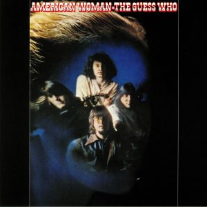 GUESS WHO, The - American Woman (reissue)