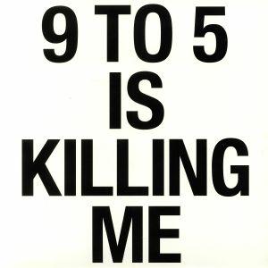 GEORGI, Martin - 9 To 5 Is Killing Me