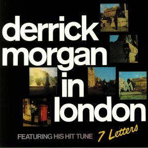 MORGAN, Derrick - In London