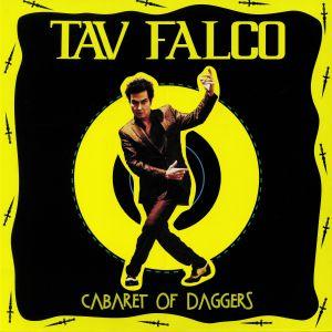 FALCO, Tav - Cabaret Of Daggers