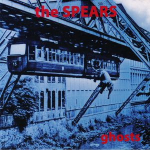 SPEARS, The - Ghosts
