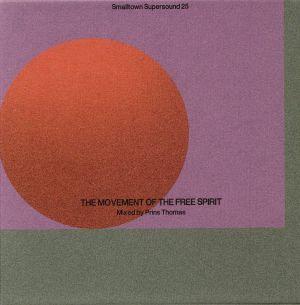PRINS THOMAS/VARIOUS - Smalltown Supersound 25: The Movement Of Free Spirit