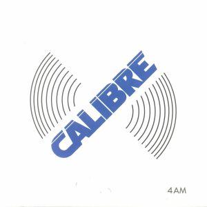 CALIBRE - 4AM