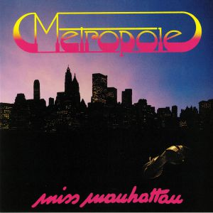 METROPOLE - Miss Manhattan