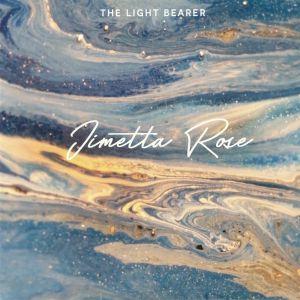 ROSE, Jimetta - The Light Bearer