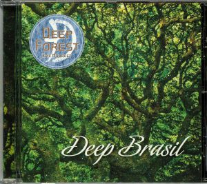 DEEP FOREST/ERIC MOUQUET - Deep Brasil