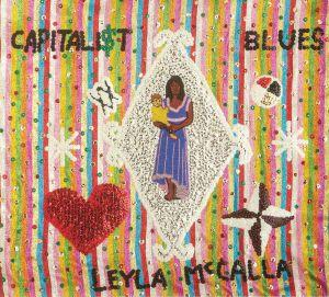 McCALLA, Leyla - The Capitalist Blues