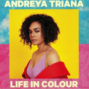 TRIANA, Andreya - Life In Colour