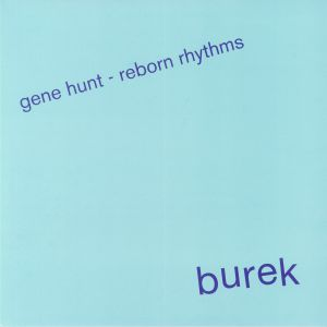 HUNT, Gene - Reborn Rhythms