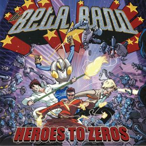BETA BAND, The - Heroes To Zeros: Anniversary Edition