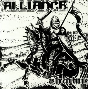 ALLIANCE - As The City Burns