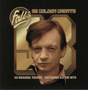 FALL, The - 58 Golden Greats
