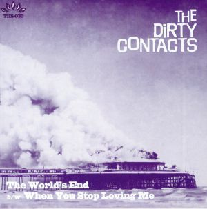 DIRTY CONTACTS, The - The World's End