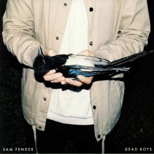 FENDER, Sam - Dead Boys