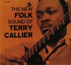 CALLIER, Terry - The New Folk Sound Of Terry Callier