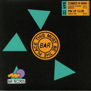 ZOMBIES IN MIAMI/PIN UP CLUB - BAR Records 02