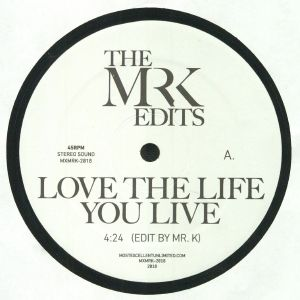 MR K - Love The Life You Live