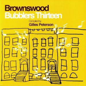 PETERSON, Gilles/VARIOUS - Brownswood Bubblers Thirteen
