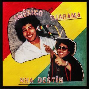 AMERICO BRITO/DJARAMA - Nha Destin