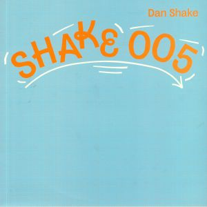 SHAKE, Dan - Freak