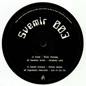 EOISM/HAWAIIAN SURFER/BASSIK GROOOVE/ZAGREBACKI ELEKTRIC - SVEMIR 003