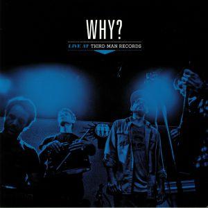 WHY? - Live At Third Man Records