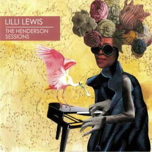 LEWIS, Lilli - The Henderson Sessions