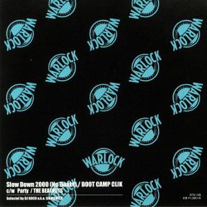BOOT CAMP CLIK/THE BEATNUTS - Slow Down 2000 (No Doubt)