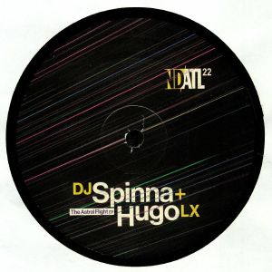 DJ SPINNA/HUGO LX - The Astral Flight EP