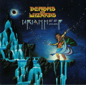 URIAH HEEP - Demons & Wizards (reissue)