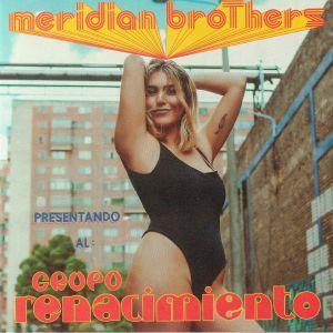 MERIDIAN BROTHERS feat GRUPO RENACIMIENTO - La Policia