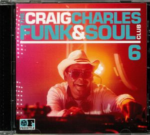 CHARLES, Craig/VARIOUS - The Craig Charles Funk & Soul Club 6