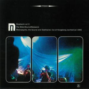 MOTORPSYCHO - Roadwork Vol 2: The MotorSourceMassacre (reissue)