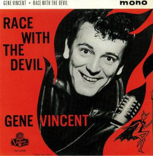 VINCENT, Gene - Race With The Devil (mono)