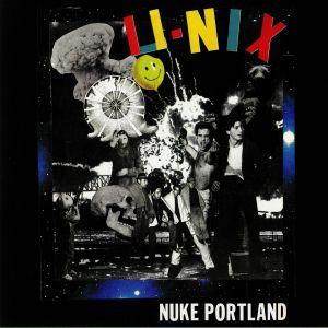 U NIX - Nuke Portland