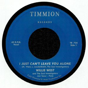 SOUL INVESTIGATORS, The/WILLIE WEST - I Just Can't Leave You Alone