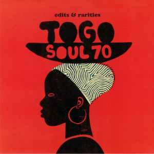 JOURIAS,Yta/ROGER DAMAWUZAN/NAPO DE MI AMOR/SEWAVI JACINTHO - Togo Soul 70: Edits & Rarities