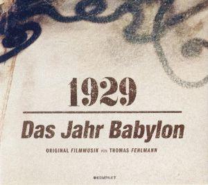 FEHLMANN, Thomas - 1929 Das Jahr Babylon (Soundtrack)