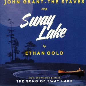 GOLD, Ethan/JOHN GRANT/THE STAVES - Sway Lake
